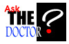 Ask the Doctor!